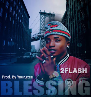 2Flash – Blessings (Prod. By Youngtee)