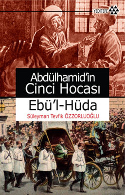 Abdülhamidin Cinci Hocası - Süleyman Tevfik Özzorluoğlu