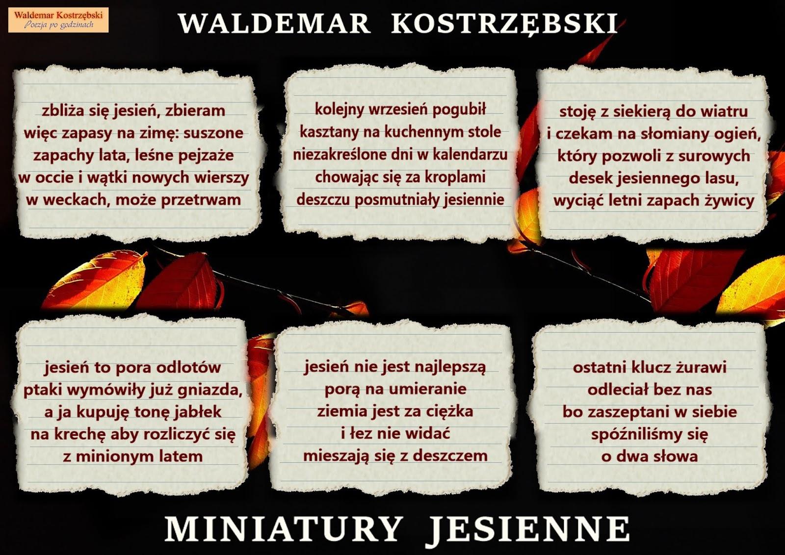 Poezja Po Godzinach Waldemar Kostrzębski Miniatury Jesienne