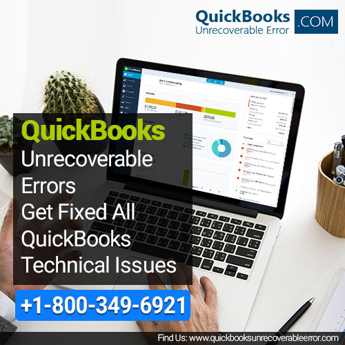Troubleshoot QuickBooks Unrecoverable Errors Type of QuickBooks - Quickbooks Unrecoverable Error