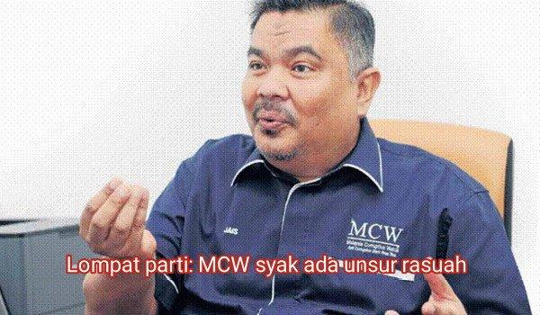 Lompat parti: MCW syak ada unsur politik wang