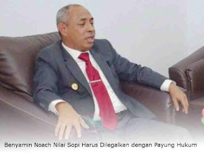 Benyamin Noach Nilai Sopi Harus Dilegalkan dengan Payung Hukum