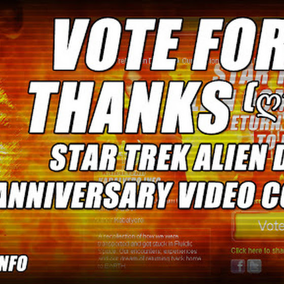Vote For Me Thanks (ღ˘⌣˘ღ) ★ Star Trek Alien Domain Anniversary Video Contest