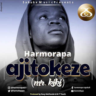 Harmorapa - Ajitokeze Mr Kiki