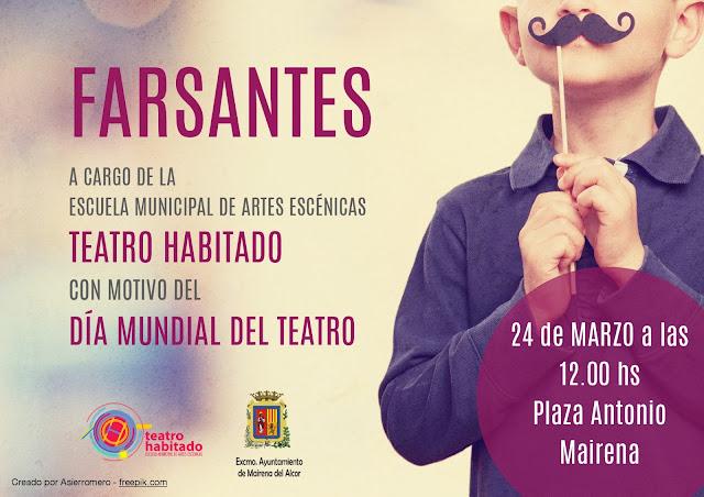 FARSANTES, una acción de Teatro Habitado para celebrar el Día Mundial del Teatro.