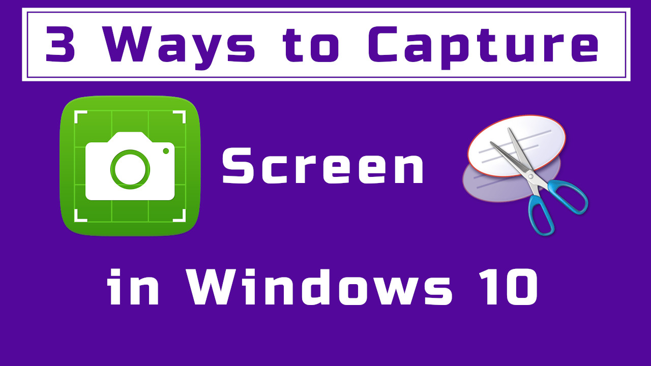 How to capture screen in windows 10