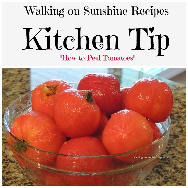 All you need to know about peeling tomatoes in this Kitchen Tip post from Walking on Sunshine Recipes.
