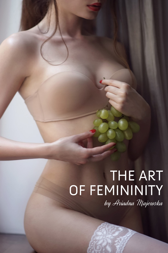 """The Art of Femininity"" by Ariadna Majewska - Pre-order my first book!"