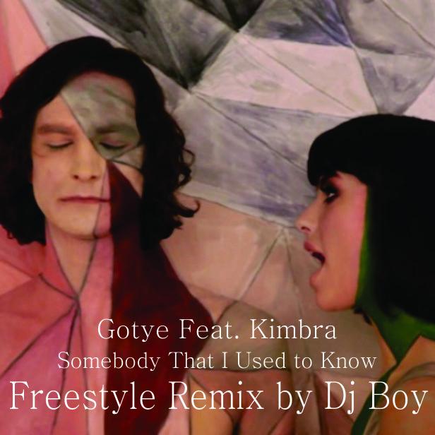 D.J. BOY MIXANDO NA BATIDA: Gotye Feat. Kimbra - Somebody That I Used to Know - (Freestyle Remix ...