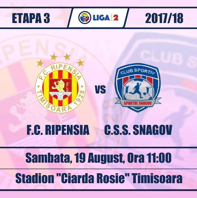 Liga 2, etapa 3. Ripensia Timisoara - Sportul Snagov (ora 11.00). Ripensia vrea a treia victorie din acest sezon