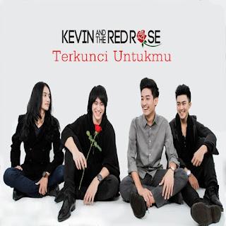 Download Lagu Kevin and The Red Rose - Untukmu Full Album  (2016)