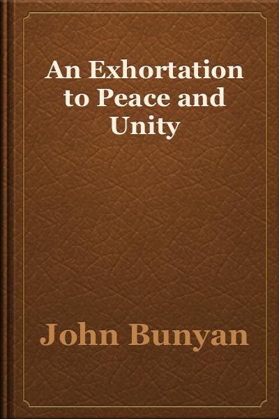 John Bunyan-An Exhortation To Peace And Unity-
