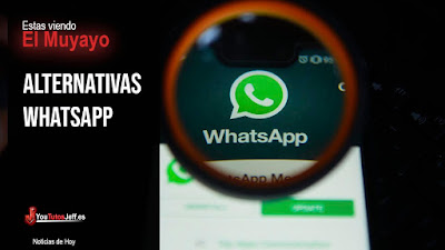 Alternativas Whatsapp 2019 - Adios Whatsapp?