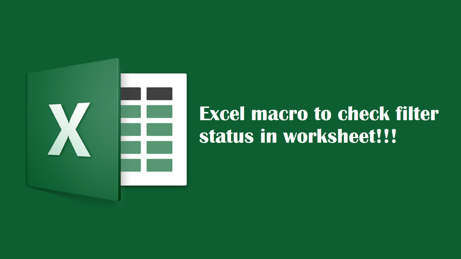 Excel Macro To Check Filter Status In Worksheet