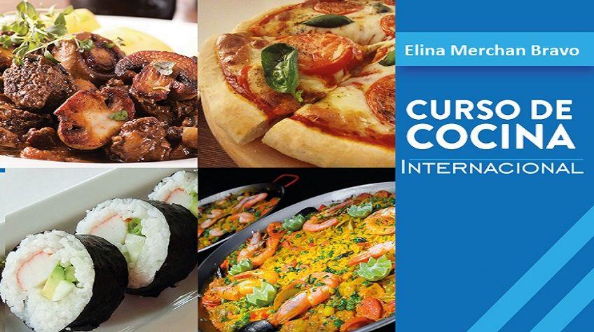 Aprender cocina internacional -  Elina Merchan