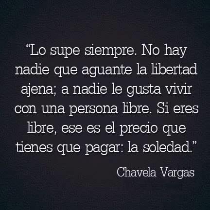 frases de Chavela Vargas