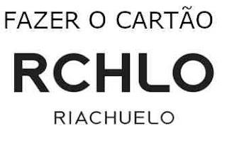 Logomarca da Riachuelo, como fazer o cartão Riachuelo