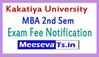 Kakatiya University MBA 2nd Sem Exam Fee Notification