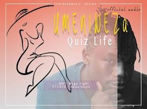 Download Audio | Quiz Life - Umeniweza