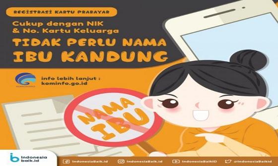 Cukup NIK dan No KK, Registrasi Kartu SIM Seluler Tidak Perlu Nama Ibu Kandung