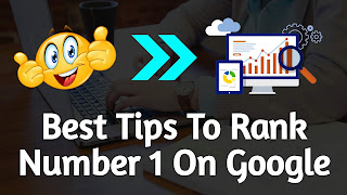 Highly Effective Tips To Rank No. 1 On Google In 2019
