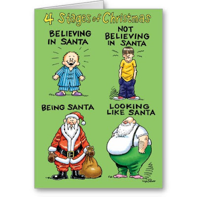 4 Stages Of Christmas - Believing in Santa, Not believing in Santa, Being Santa, Looking like Santa - Humor Holiday Card