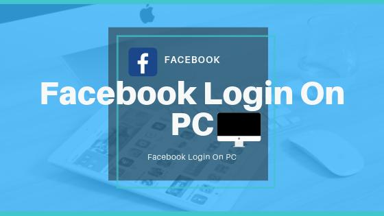 Facebook Login On PC