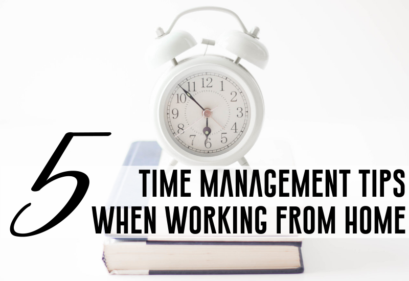 5_time_management_tips_work_home_entrepreneur_business_owner_bree_cooley