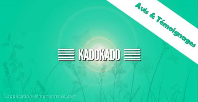 Avis sur Kadokado : témoignages et preuves de paiement