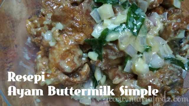 Resepi Ayam Buttermilk Simple