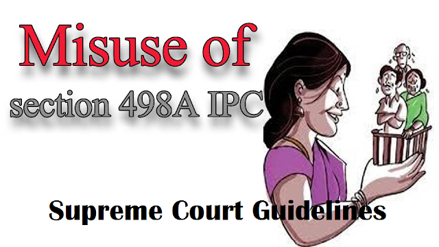 Supreme Court direction to Police and Magistrates in cases of 498-A of IPC [Read Judgement]