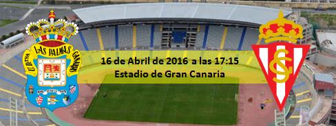 Previa UD Las Palmas - Sporting 16 Abril 17:15h