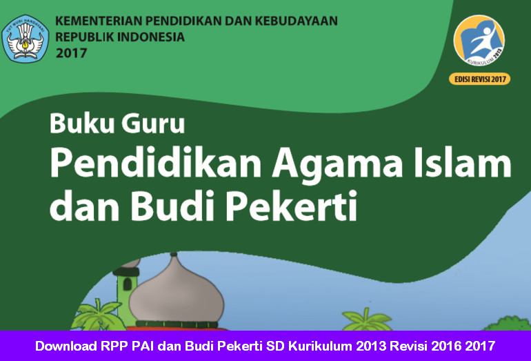 Download RPP PAI dan Budi Pekerti SD Kurikulum 2013 Revisi 2016 2017