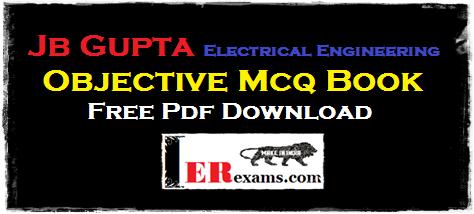 Jb Gupta Electrical Engineering Objective Mcq Book Free