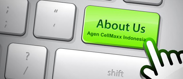 Tentang Kami Agen CellMaxx Indonesia, agen cellmaxx, distributor cellmaxx, stokis cellmaxx, toko cellmaxx, harga cellmaxx