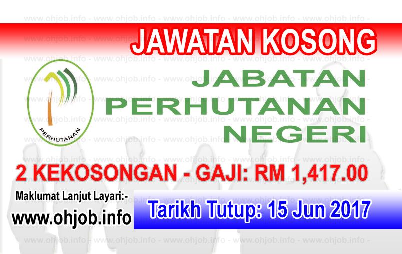 JAwatan Kerja Kosong Jabatan Perhutanan Negeri logo www.ohjob.info jun 2017