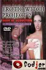 Erotic Witch Project 2: Book of Seduction 2000