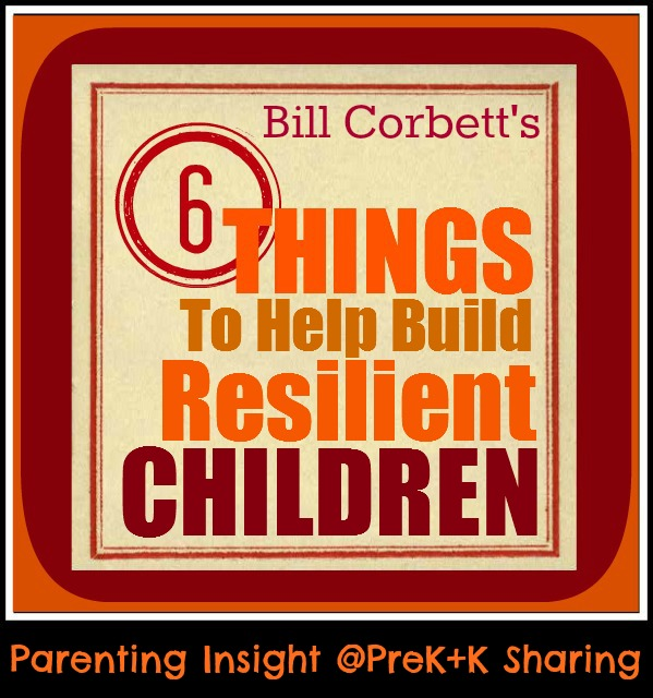 photo of: 6 Things to Help Build Resilient Children by Bill Corbett at PreK+K Sharing
