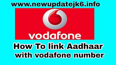 Vodafone Number Ko Aadhar Card Se Kaise Link Kare