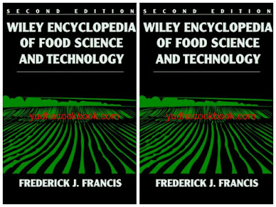 Download ebook WILEY ENCYCLOPEDIA OF FOOD SCIENCE AND TECHNOLOGY - Frederick J.Francis