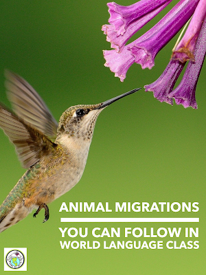 Animal Migrations for World Language Classes Science in Spanish & French