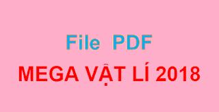 PDF Mega vật lí 2018