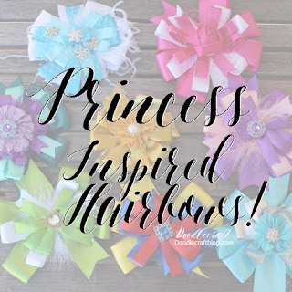 http://www.doodlecraftblog.com/2016/04/princess-inspired-hairbows.html