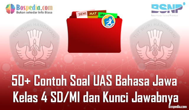oiya pada kesempatan kali ini kakak ingin berbagi beberapa soal tentang Bahasa Jawa seban Lengkap - 50+ Contoh Soal UAS Bahasa Jawa Kelas 4 SD/MI dan Kunci Jawabnya Terbaru