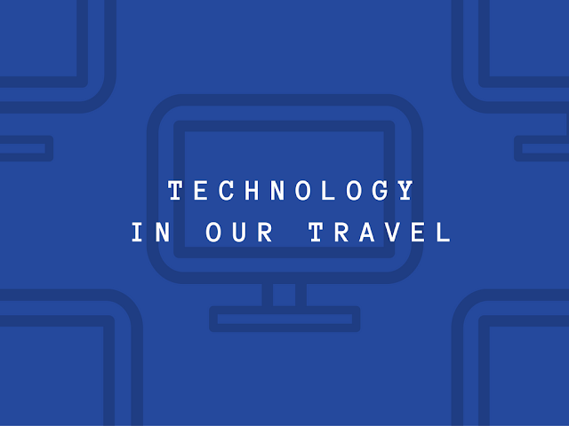 How Has Technology Improved Travelling Abroad