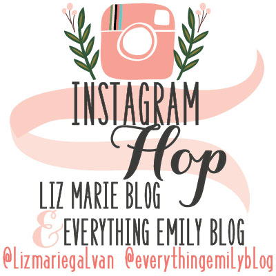 The Instagram Hop with Liz Marie Blog, Everything Emily, and Peacoats & Plaid