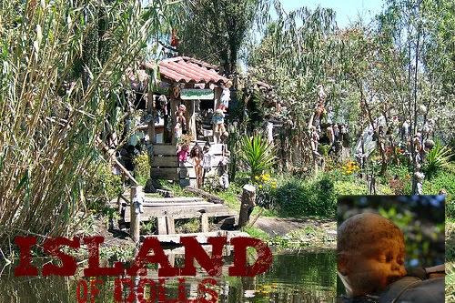 The Horrifying Island of Dolls