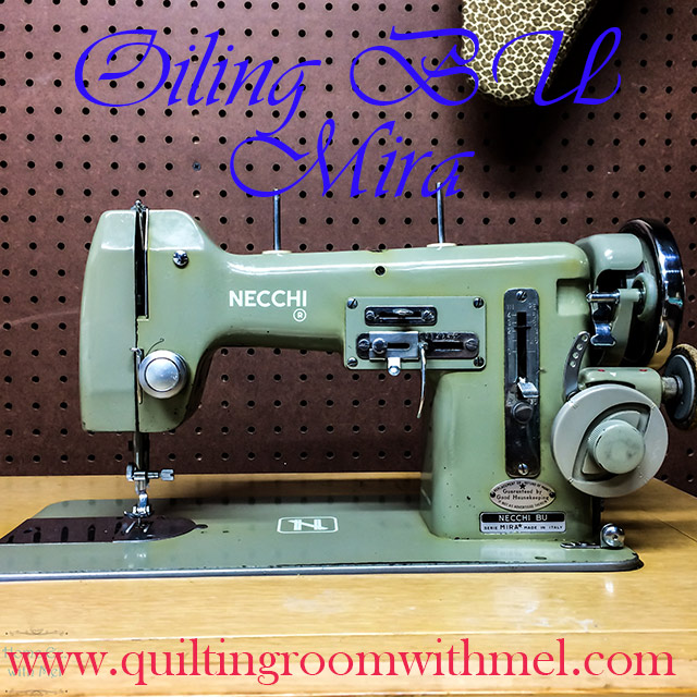 Oiling A Necchi BU Mira Vintage Sewing Machine The Quilting Room Classy Necchi Bf Mira Sewing Machine