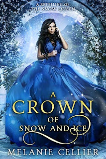 A Crown of Snow and Ice - Melanie Cellier