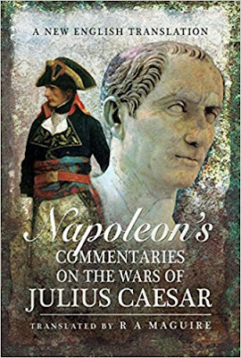 Napoleon's Commentaries on Julius Caesar: A New English Translation